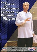 kevin eastman  skill development for inside and perimeter players.jpg