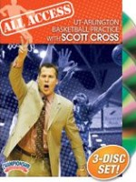 Scott Cross All Access UT-Arlington Basketball Practice Dvds