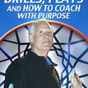 Jim Crews: Drills, Plays and How to Coach with Purpose