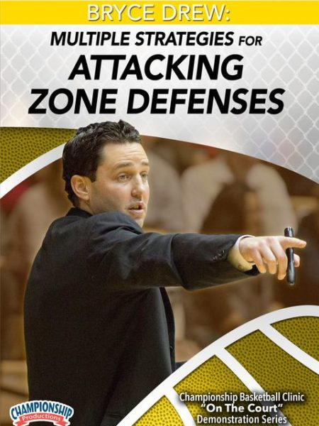 Bryce-Drew-Multiple-Strategies-for-Attacking-Zone-Defenses