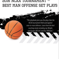 2016 NCAA Tournament – Best Man Offense Set Plays