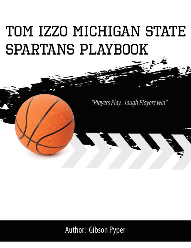 Tom Izzo 2016 Michigan State Playbook