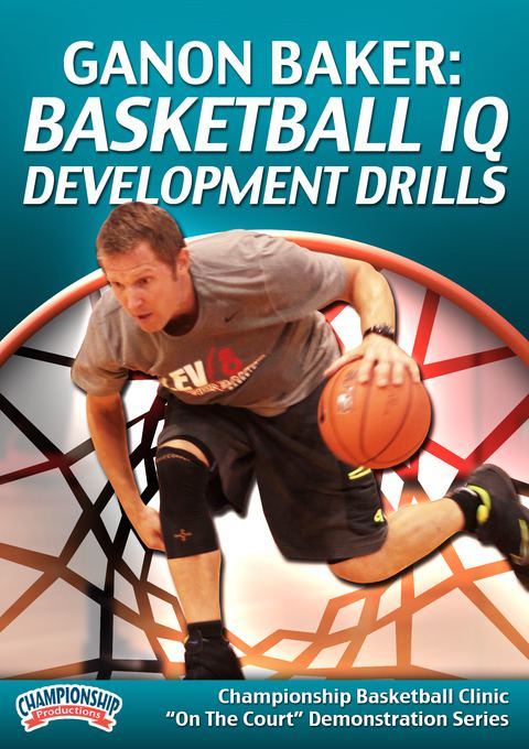 ganon-baker-basketball-iq-development-drills