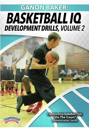 ganon baker Basketball IQ Development Drills
