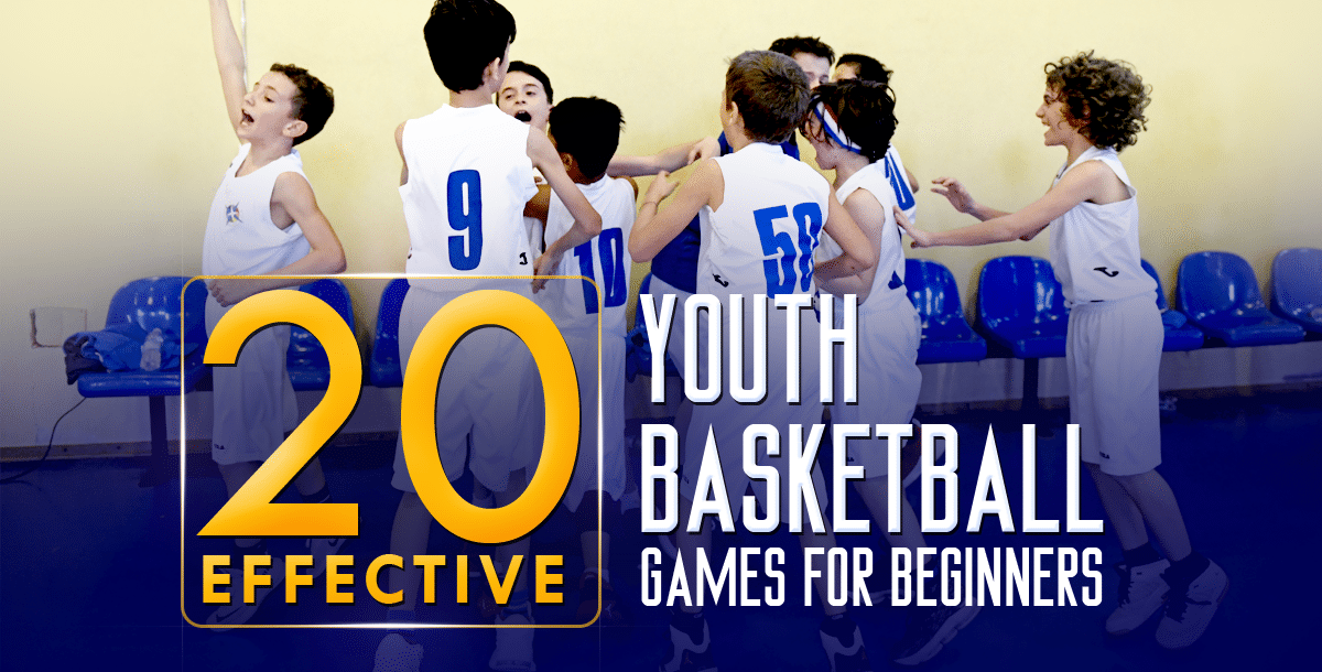 20 Effective Youth Basketball Games For Beginners