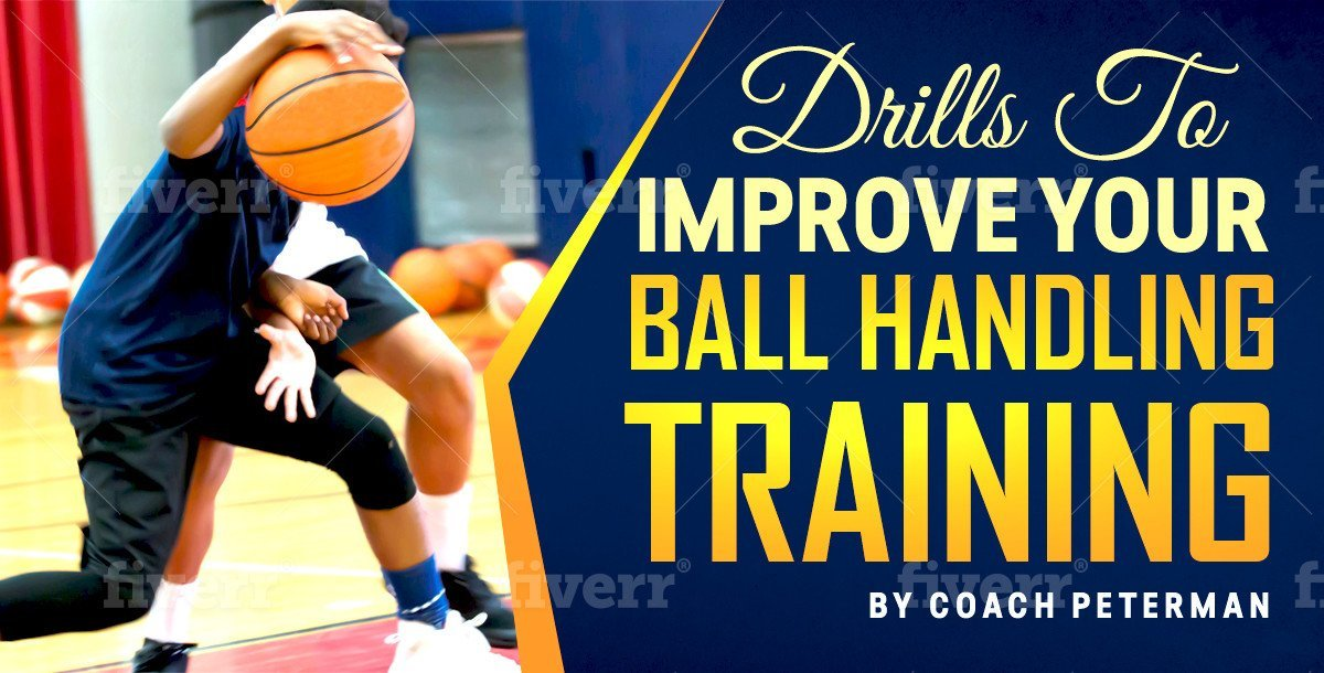 Ball Handling Drills To Improve Your Training